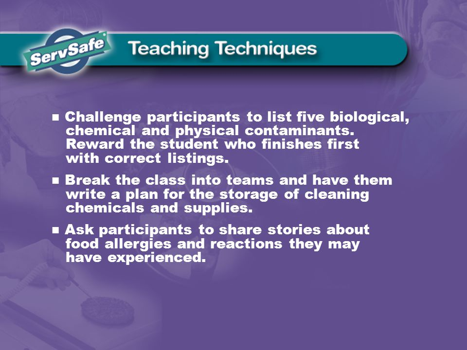 Challenge participants to list five biological, chemical and physical contaminants.