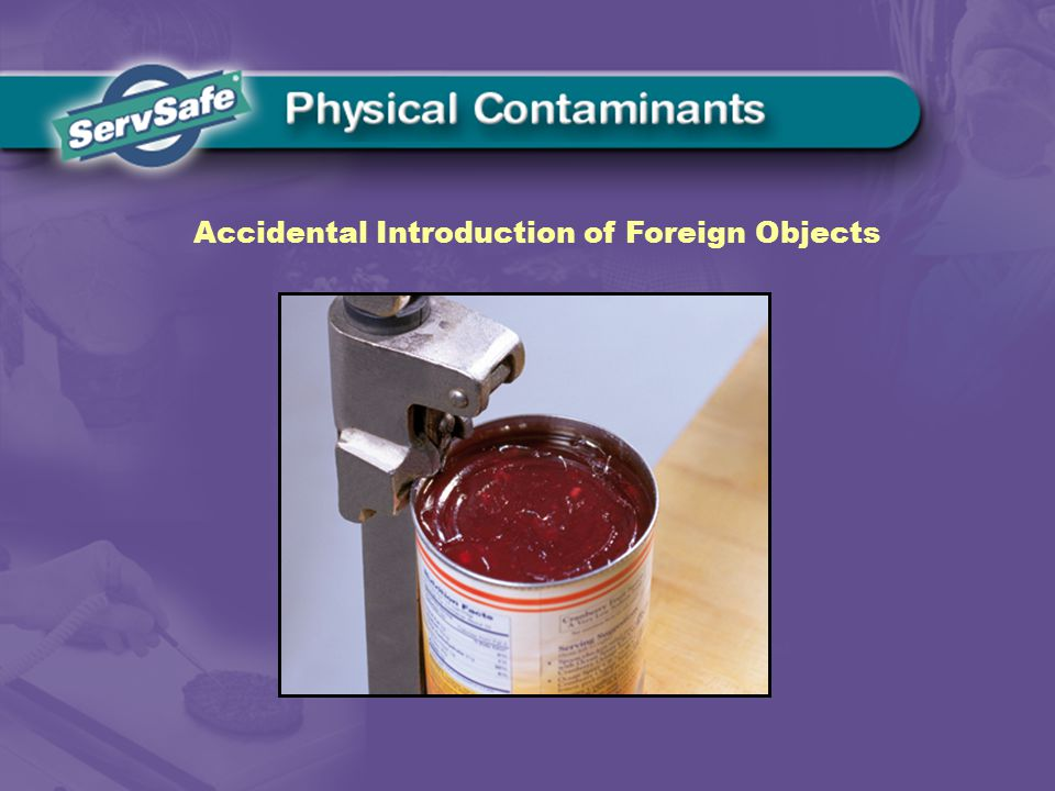 Accidental Introduction of Foreign Objects