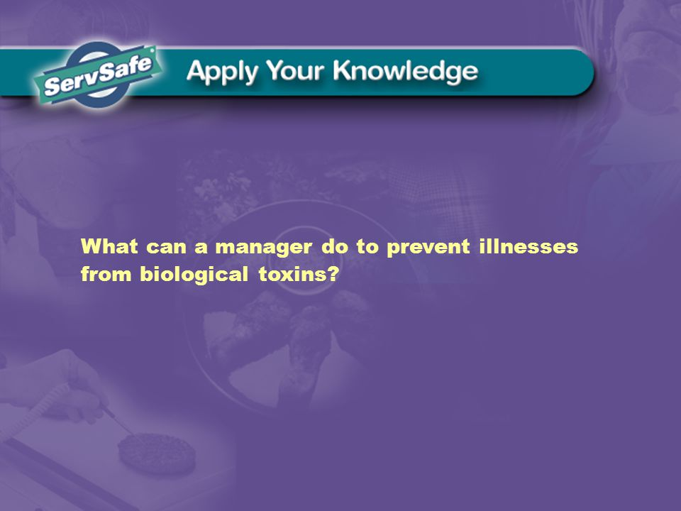 What can a manager do to prevent illnesses from biological toxins