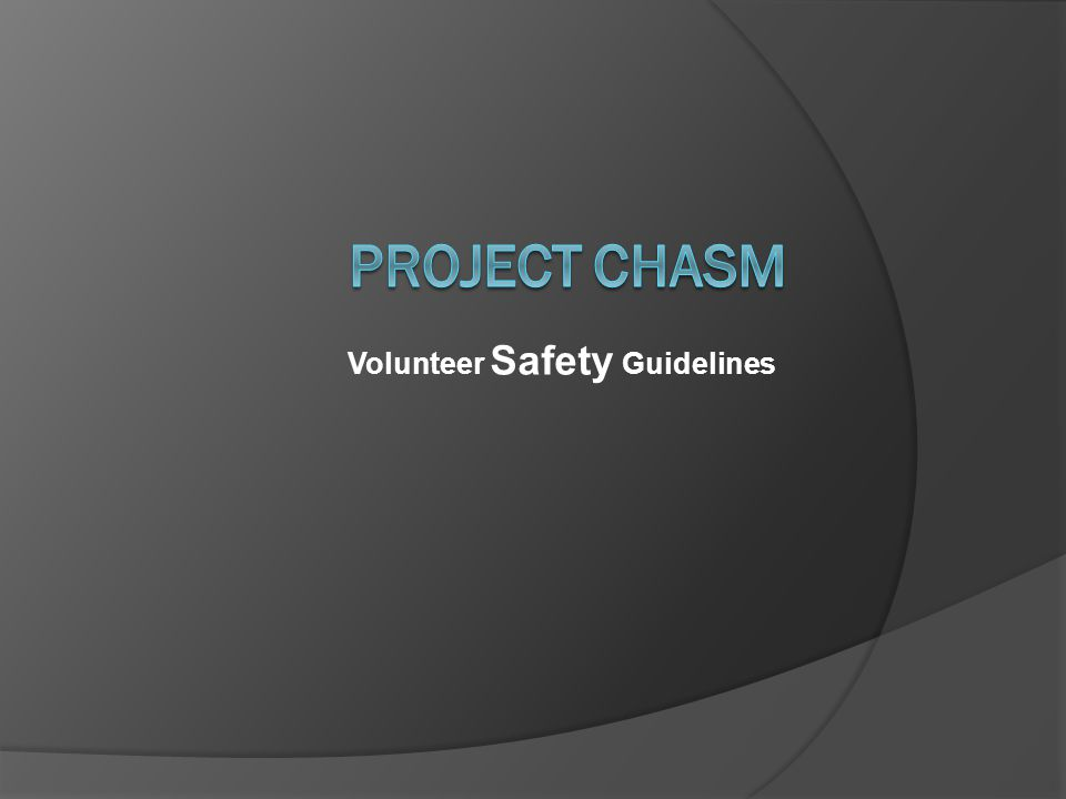 Volunteer Safety Guidelines
