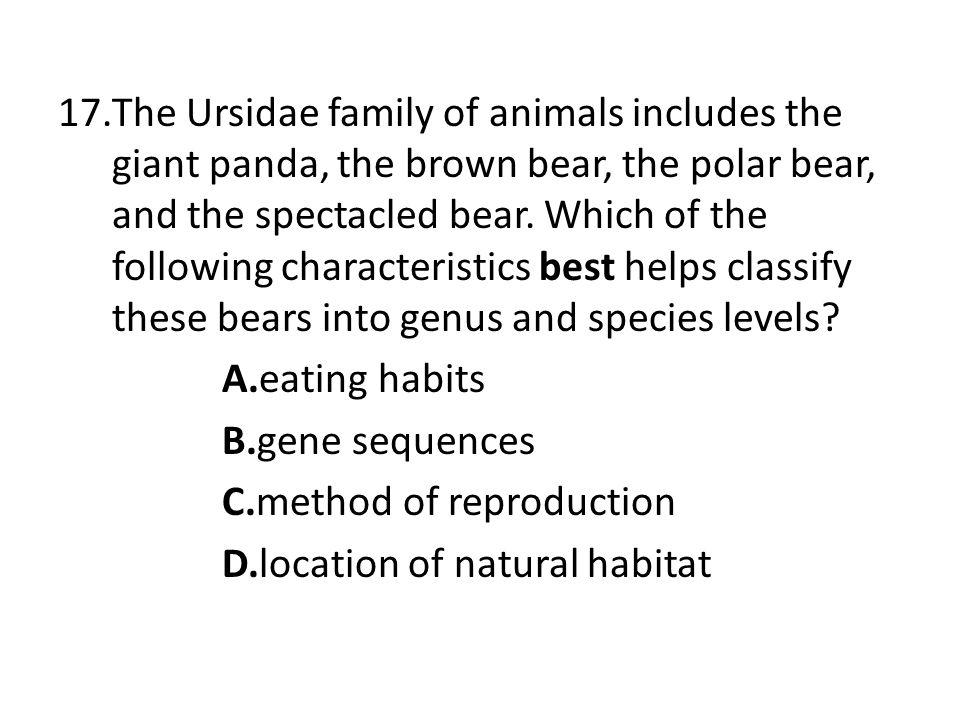 MammalDNA Sequence 1TCTCAACTACAA 2TCTCAGCTGCAA 3ACTCAGCTACAA 4TCTCAGCTGCAG Scientists compared the DNA sequence of a gene in four mammals.