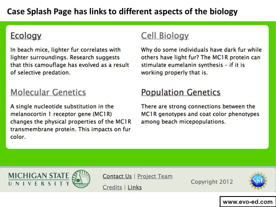 Case Splash Page has links to different aspects of the biology www.evo-ed.com