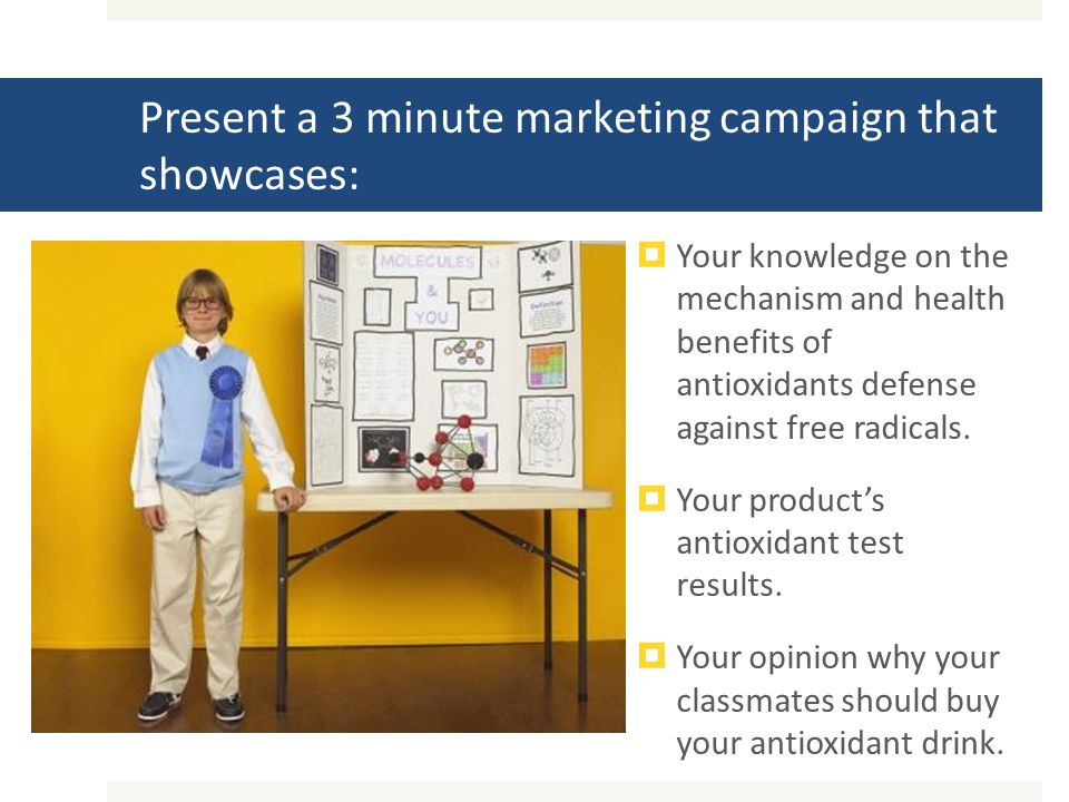 Present a 3 minute marketing campaign that showcases:  Your knowledge on the mechanism and health benefits of antioxidants defense against free radicals.