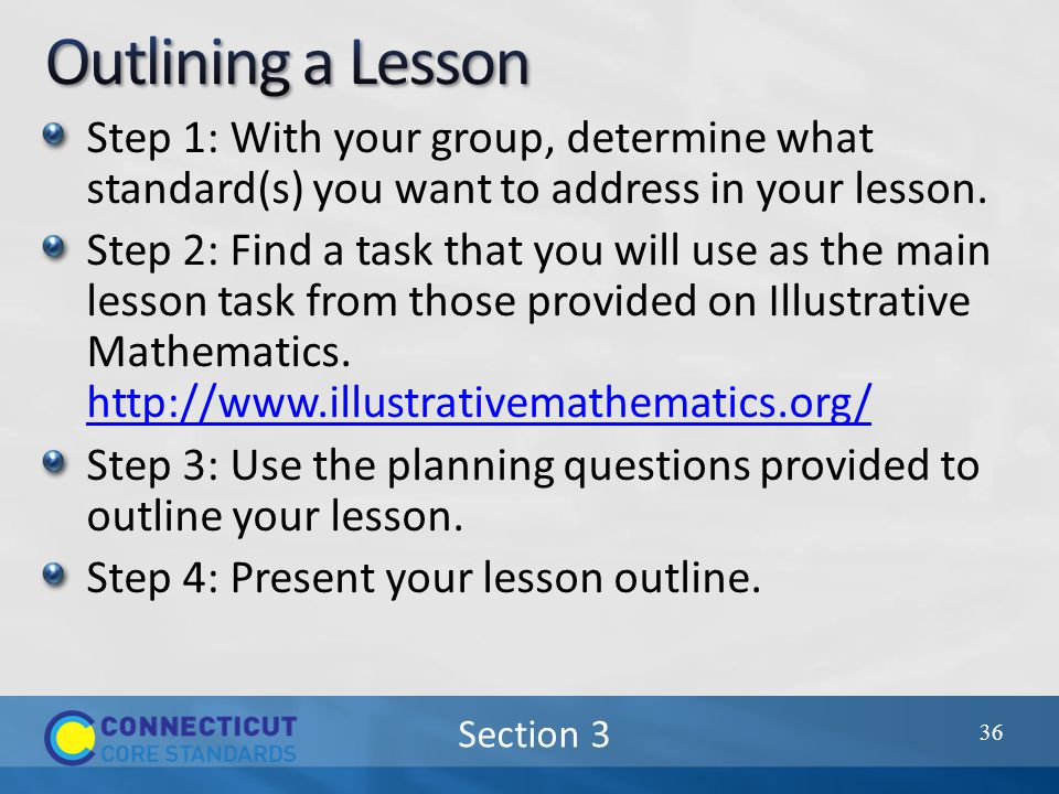 Section 3 Step 1: With your group, determine what standard(s) you want to address in your lesson.