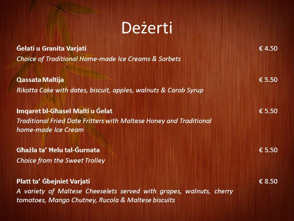 Dawn huma d-deżerti delizzjużi tagħna.
