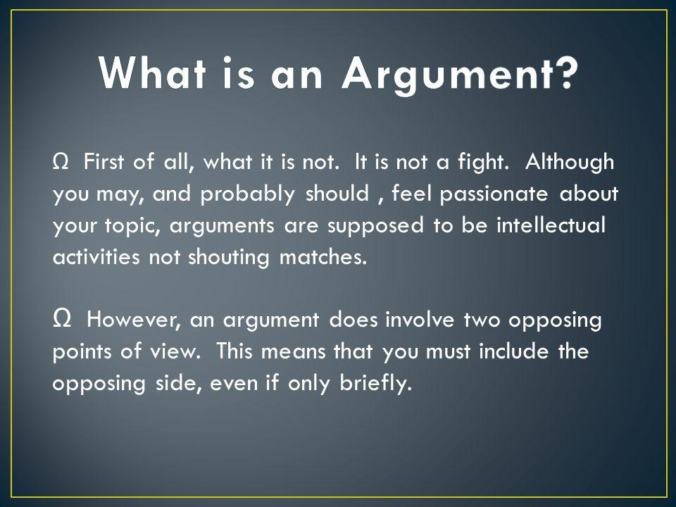 Ω A good claim is not obvious.Why bother proving a point with which nobody could disagree.
