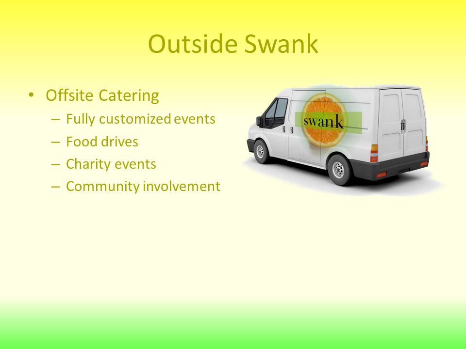 Outside Swank Offsite Catering – Fully customized events – Food drives – Charity events – Community involvement