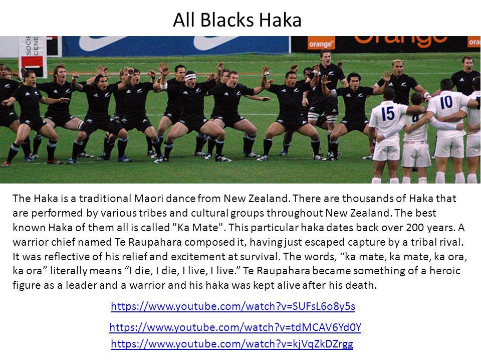https://www.youtube.com/watch?v=tdMCAV6Yd0Y https://www.youtube.com/watch?v=SUFsL6o8y5s https://www.youtube.com/watch?v=kjVqZkDZrgg All Blacks Haka Th