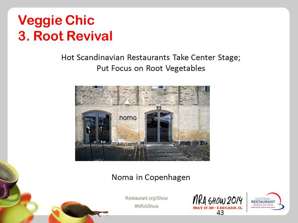 Restaurant.org/Show #NRAShow Veggie Chic 3.