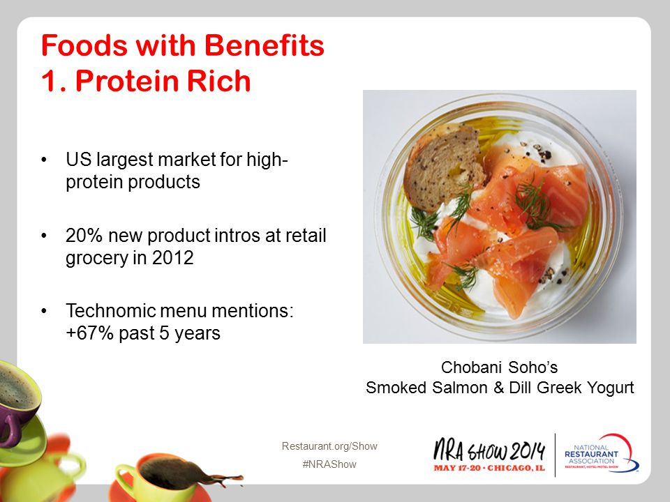 Restaurant.org/Show #NRAShow Foods with Benefits 1.