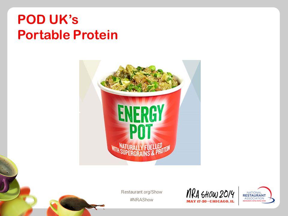 Restaurant.org/Show #NRAShow POD UK's Portable Protein
