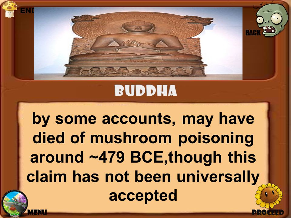 by some accounts, may have died of mushroom poisoning around ~479 BCE,though this claim has not been universally accepted PROCEEDMENU BACK END