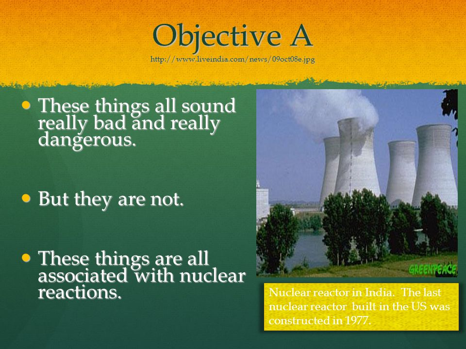 Objective A http://www.liveindia.com/news/09oct08e.jpg These things all sound really bad and really dangerous.