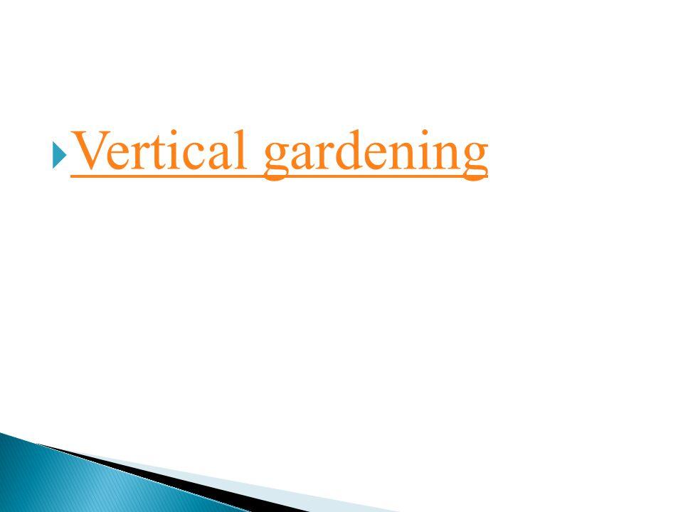 VVertical gardening