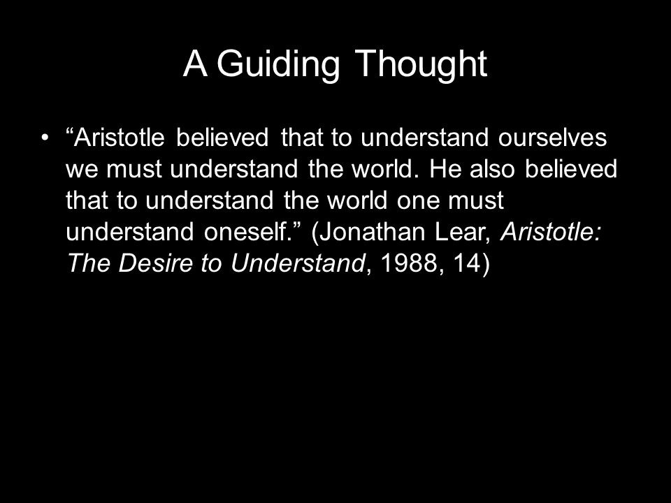 Metaphysics, Book 1 (A) Again: Premise 2 And a man who is puzzled and wonders thinks himself ignorant… therefore since they philosophized in order to escape ignorance, evidently they were pursuing science in order to know, and not for any utilitarian end. (Metaphysics, 982b,17- 22)