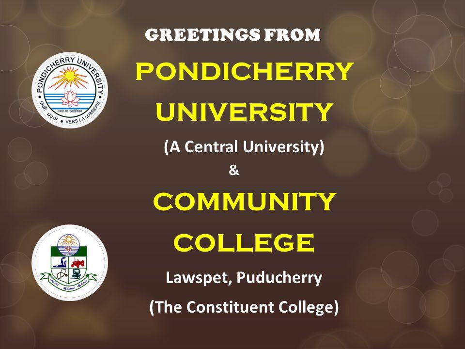 PONDICHERRY UNIVERSITY COMMUNITY COLLEGE Lawspet, Puducherry