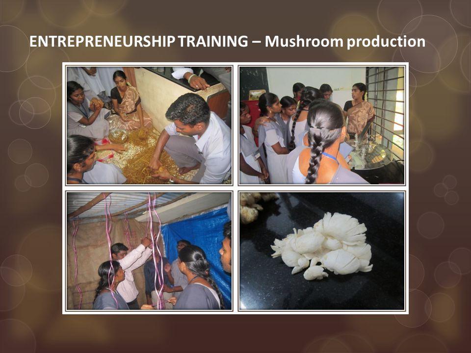 ENTREPRENEURSHIP TRAINING – Mushroom production