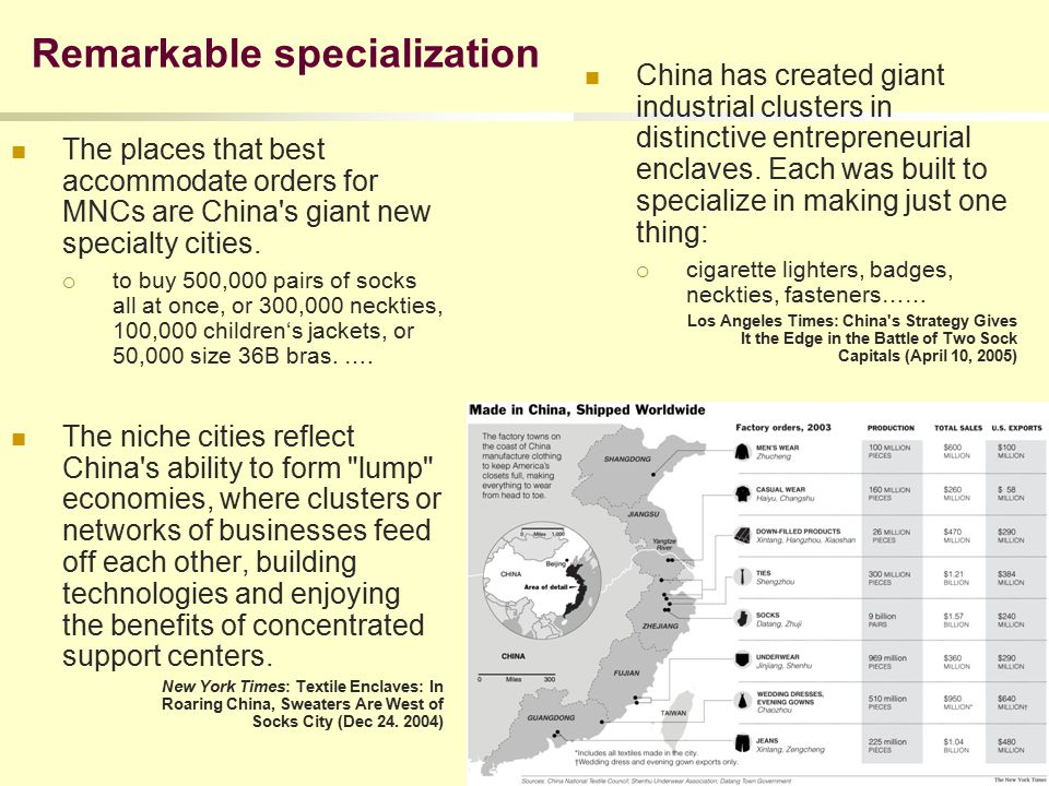 Remarkable specialization The places that best accommodate orders for MNCs are China s giant new specialty cities.