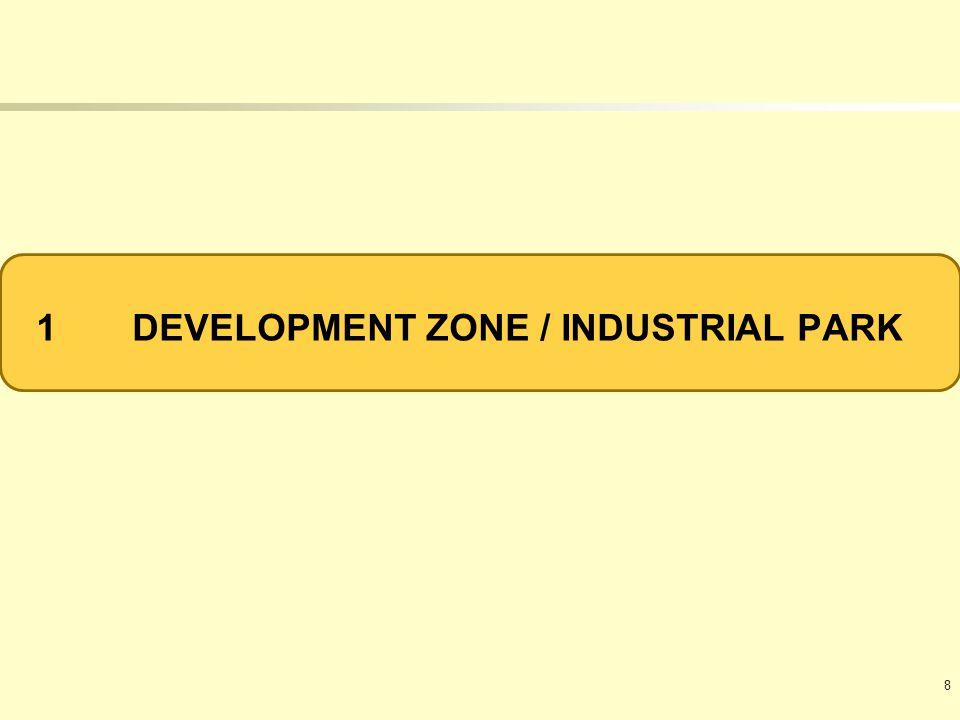 1DEVELOPMENT ZONE / INDUSTRIAL PARK 8