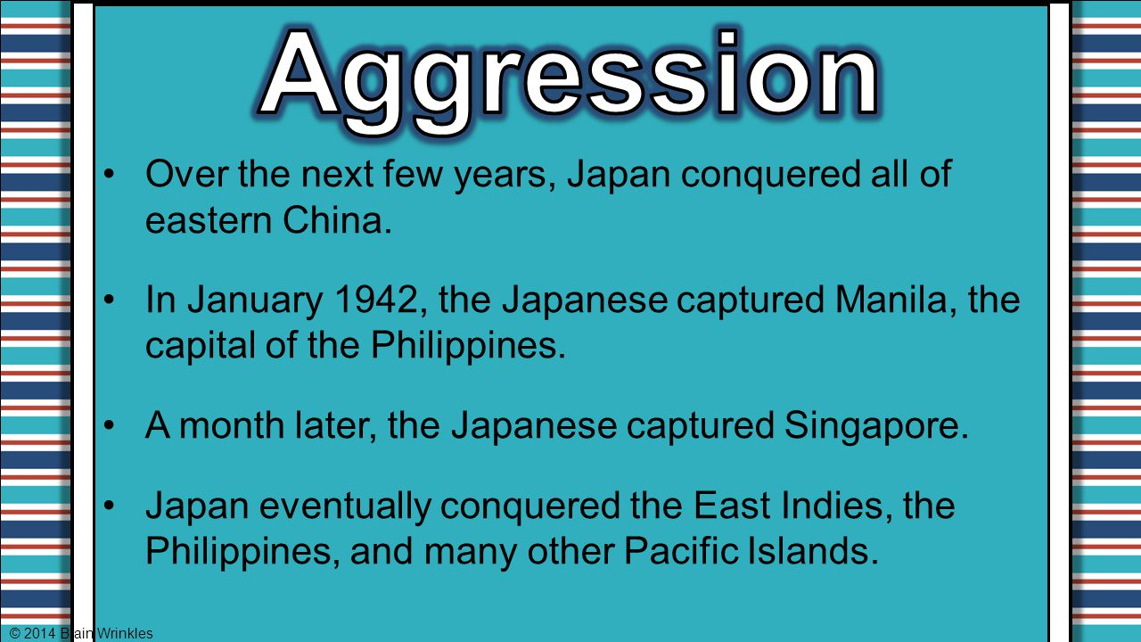 Over the next few years, Japan conquered all of eastern China. In January 1942, the Japanese captured Manila, the capital of the Philippines. A month