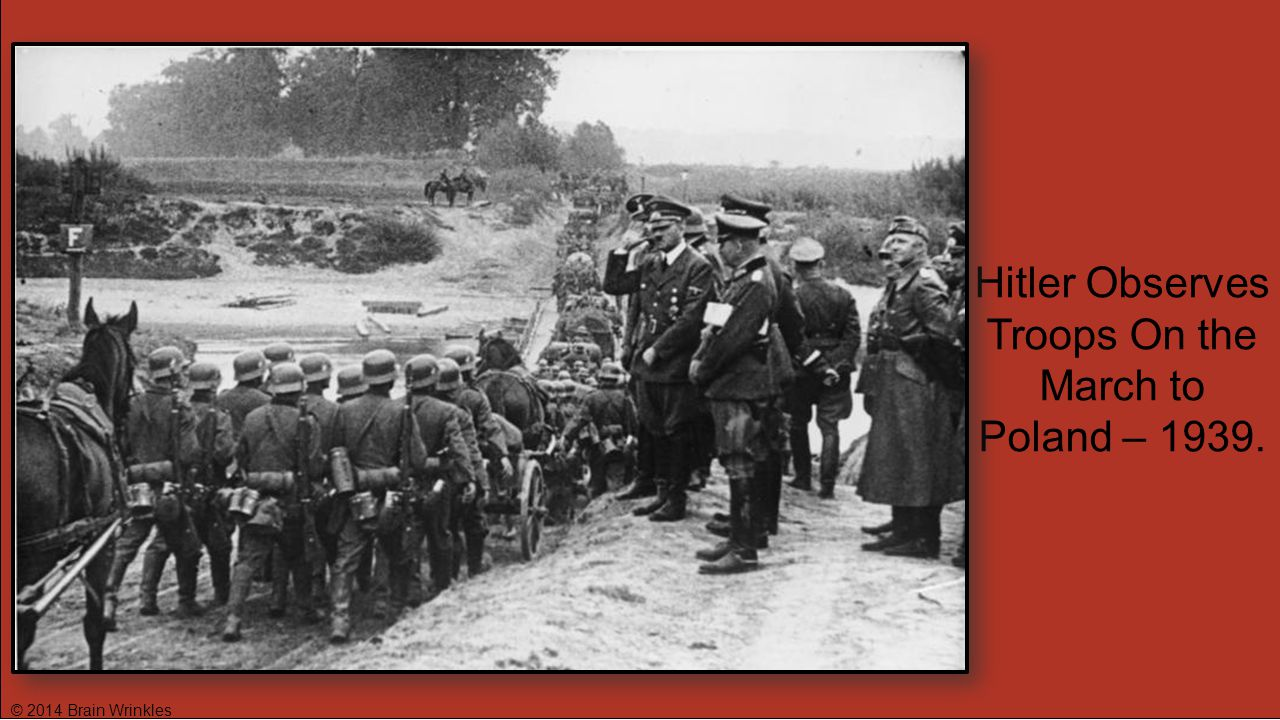 Hitler Observes Troops On the March to Poland – 1939.