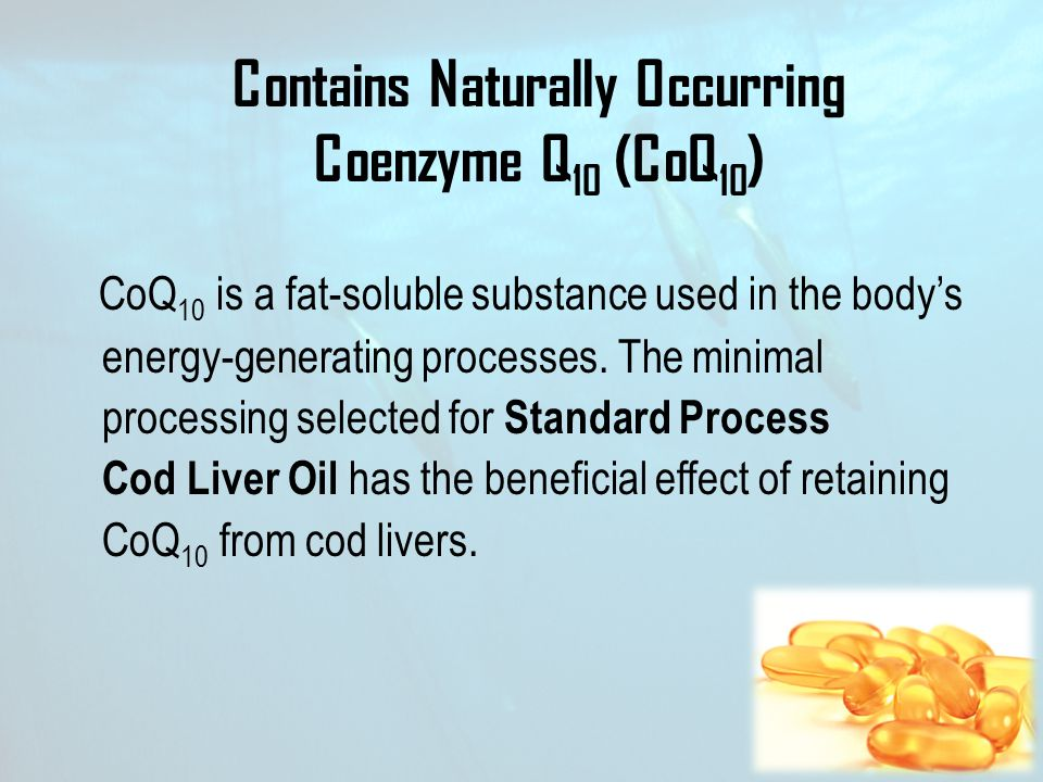 Contains Naturally Occurring Coenzyme Q 10 (CoQ 10 ) CoQ 10 is a fat-soluble substance used in the body's energy-generating processes. The minimal pro