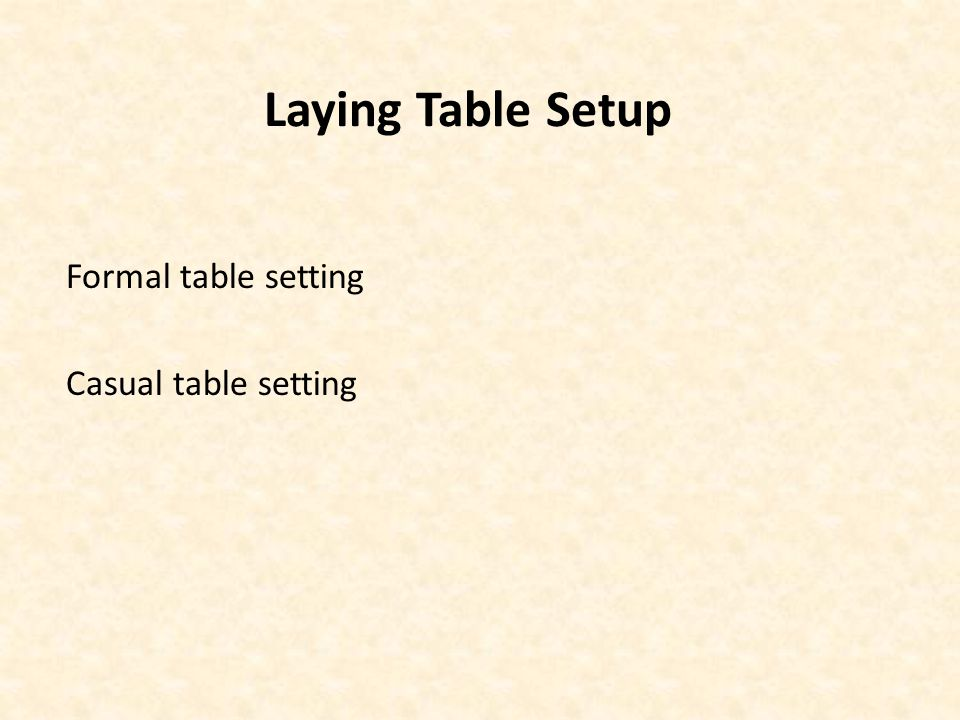 Laying Table Setup Formal table setting Casual table setting