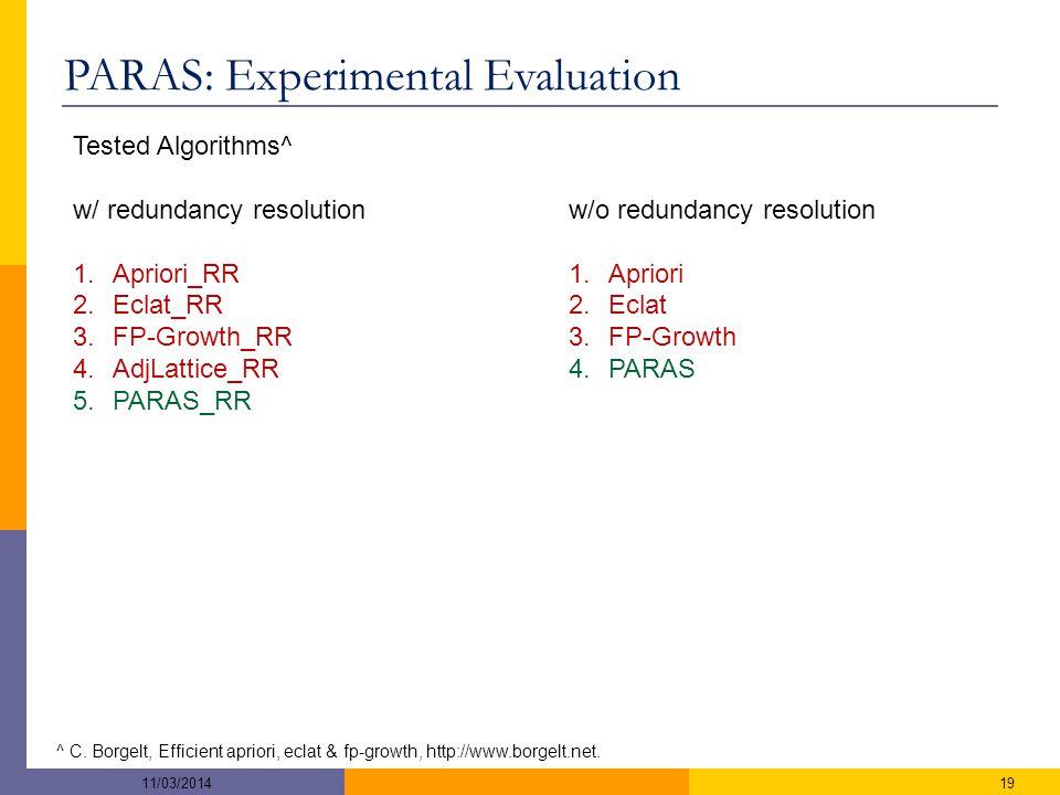 PARAS: Experimental Evaluation ^ C.