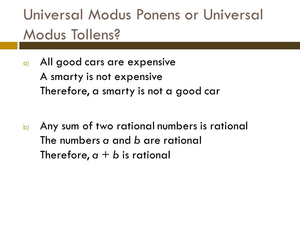 Universal Modus Ponens or Universal Modus Tollens.
