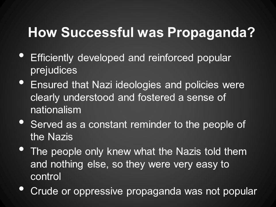 How Successful was Propaganda.