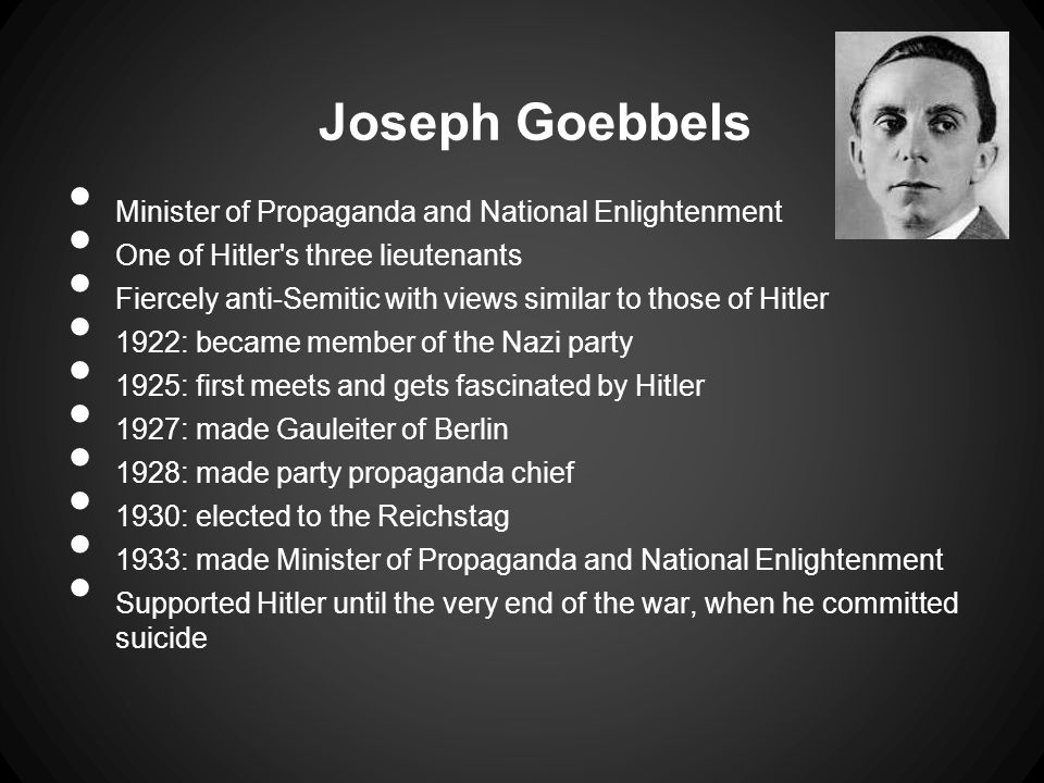 Goebbels as Minister of Propaganda Had complete control over all forms of communication Made use of mob emotions Spread the belief that Hitler was a god-like figure and that the German race was the superior race Most virulent propaganda targeted at Jews Hypnotic orator, almost as good as Hitler Established the Reich Chamber of Commerce Organised the book burnings Best remembered for his nighttime rallies