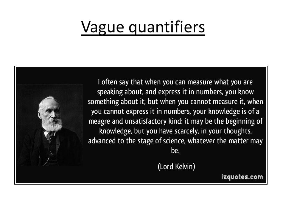 Vague quantifiers