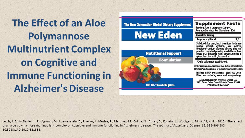 The Effect of an Aloe Polymannose Multinutrient Complex on Cognitive and Immune Functioning in Alzheimer s Disease Lewis, J.
