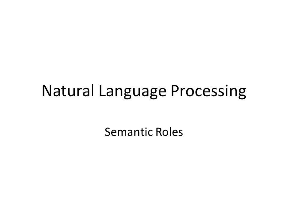Natural Language Processing Semantic Roles