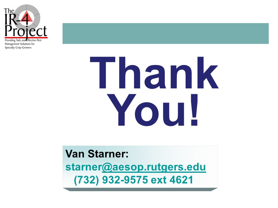 Thank You! Van Starner: starner@aesop.rutgers.edu@aesop.rutgers.edu (732) 932-9575 ext 4621