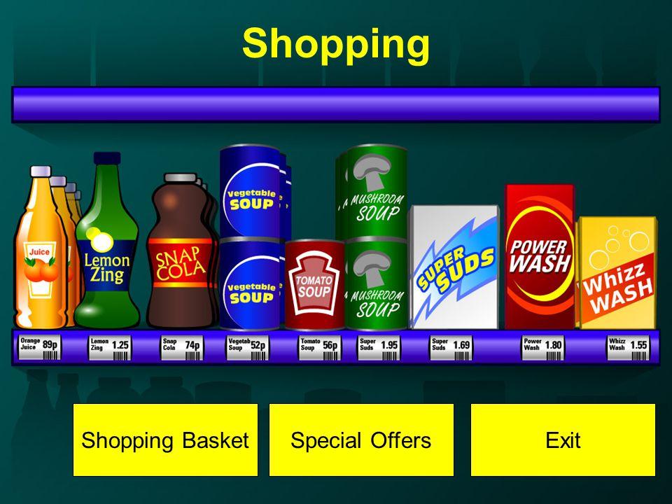 Shopping Shopping BasketSpecial OffersExit