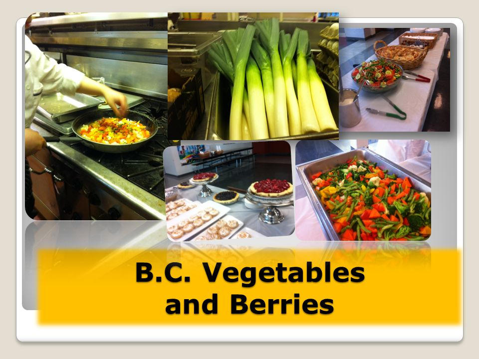 B.C. Vegetables and Berries