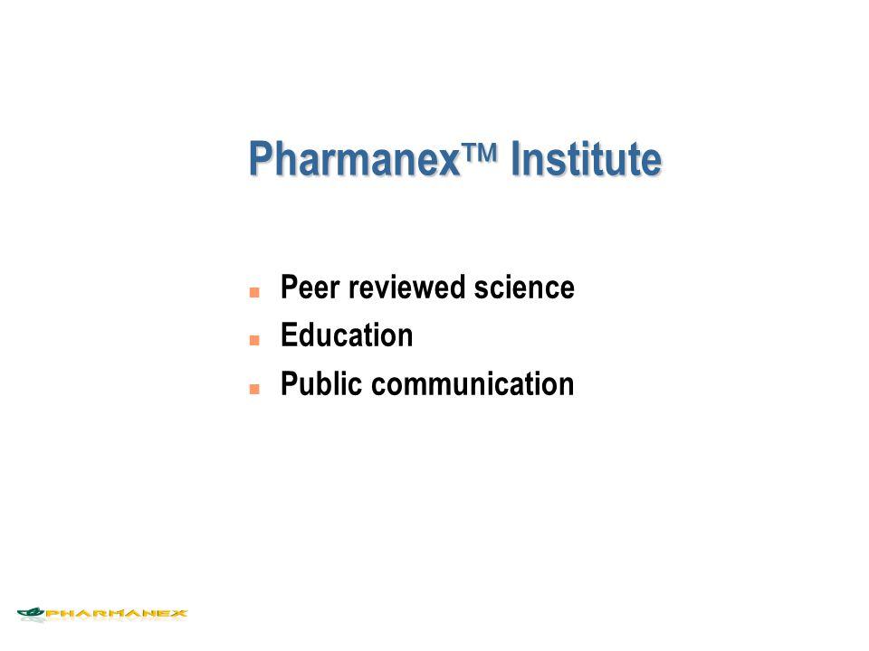 Pharmanex  Institute n Peer reviewed science n Education n Public communication