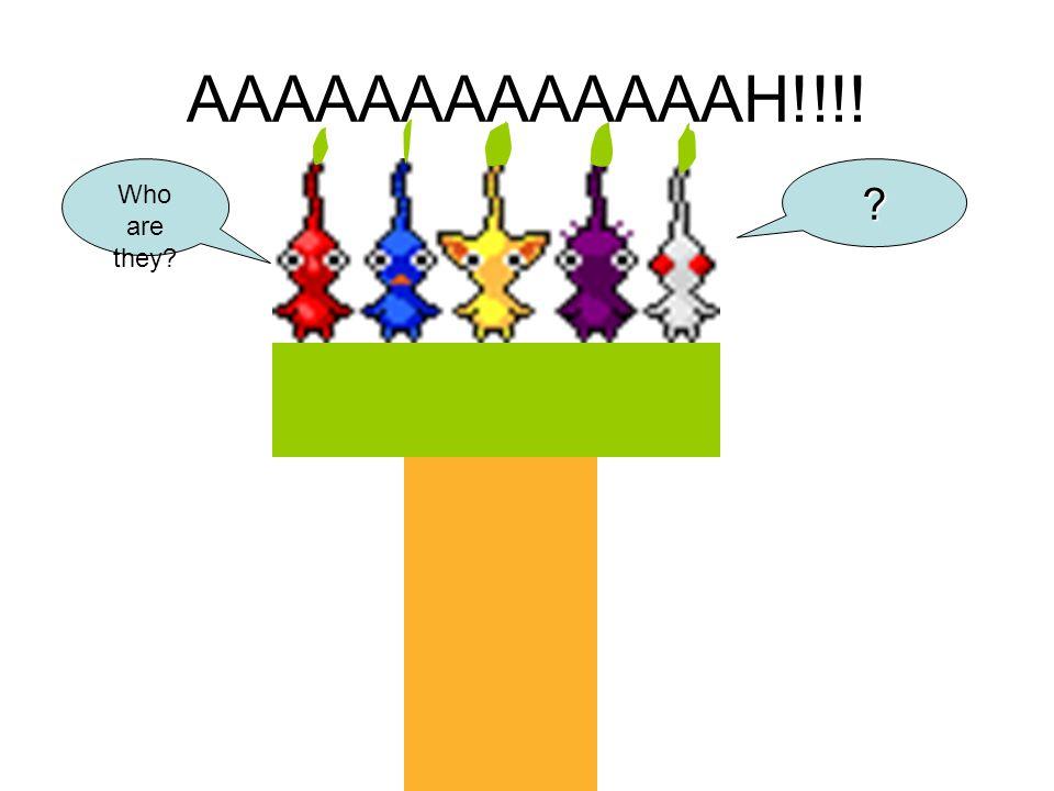AAAAAAAAAAAAAH!!!! ? Who are they?
