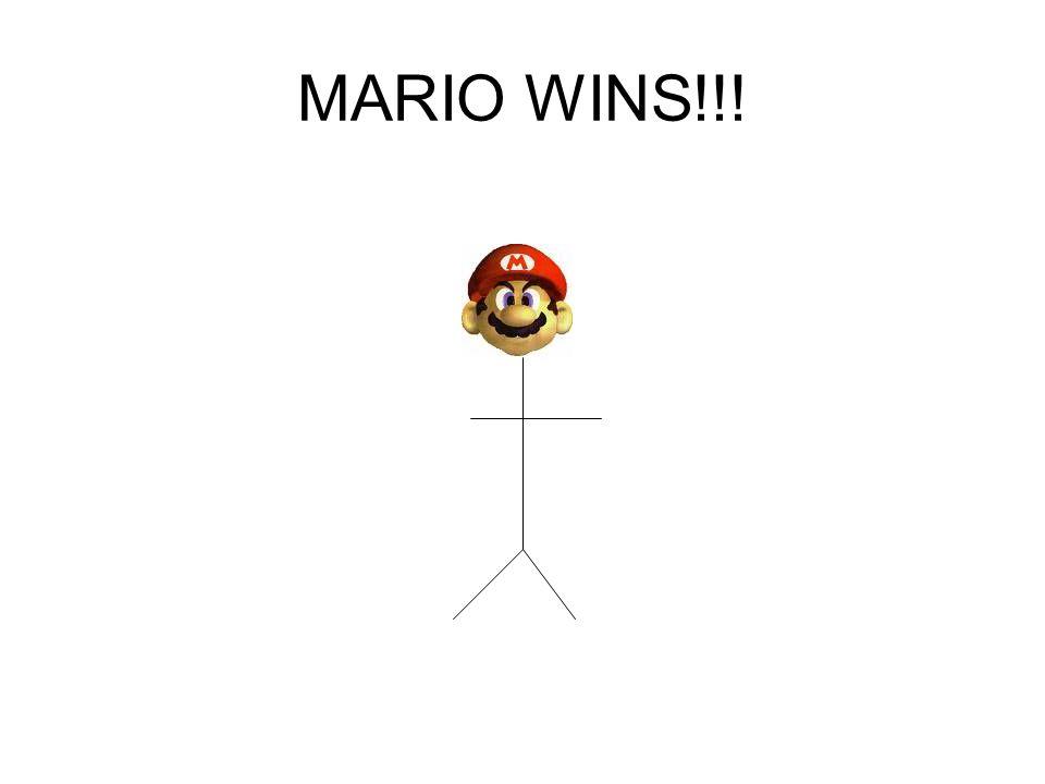 MARIO WINS!!!