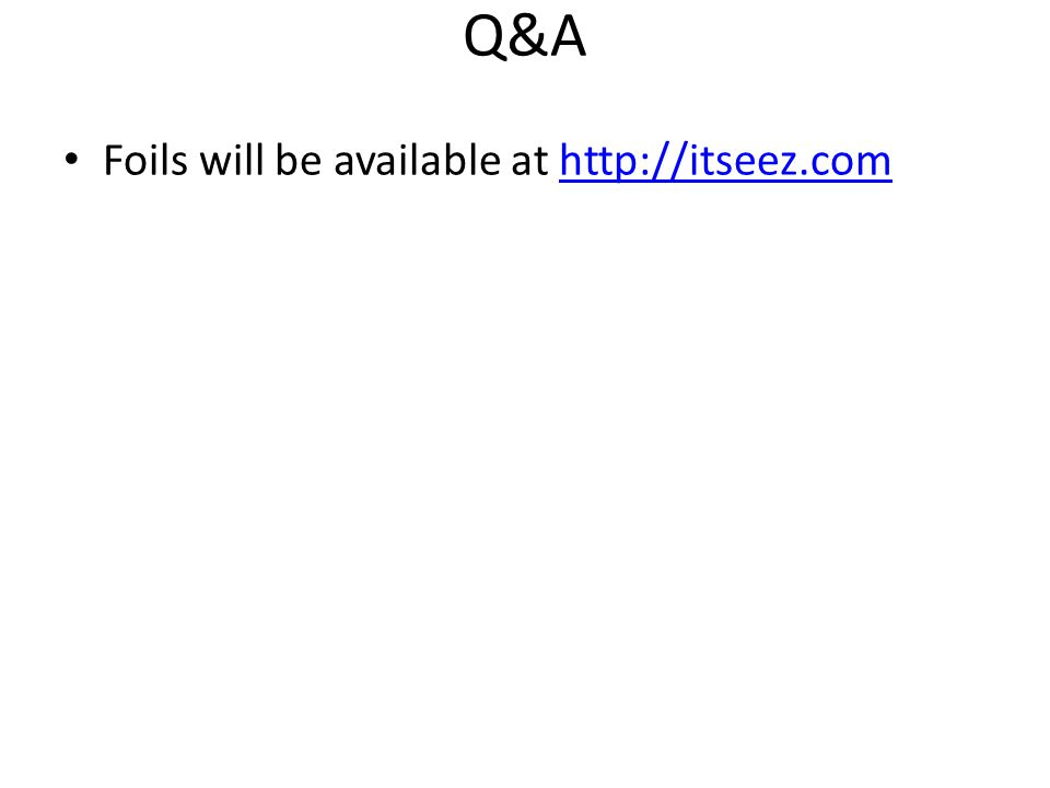 Q&A Foils will be available at http://itseez.comhttp://itseez.com