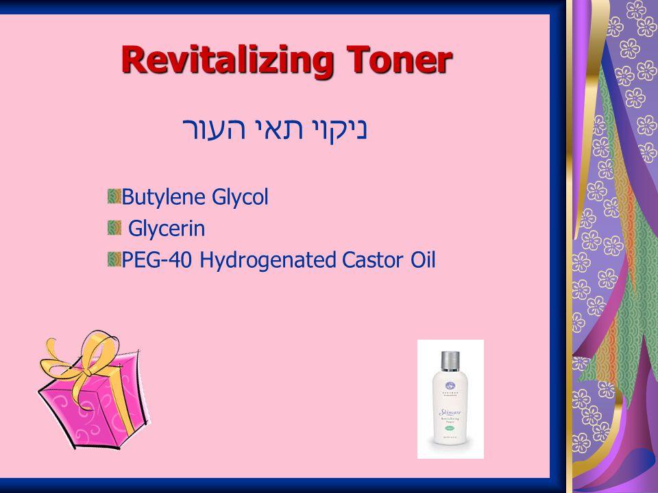Revitalizing Toner ניקוי תאי העור Butylene Glycol Glycerin PEG-40 Hydrogenated Castor Oil