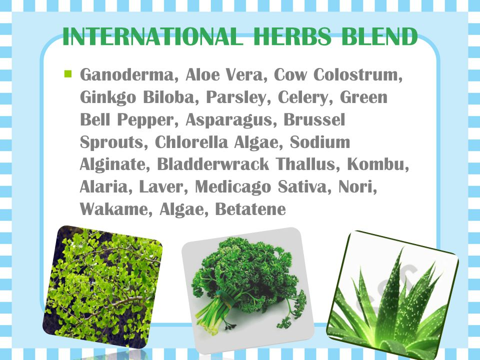 Benefit of Herbs As per many Clinical Trials, these found to be Helpful in –  Curing Auto-Immune Disorder  Healing Arthritis  Nourishing the Digest