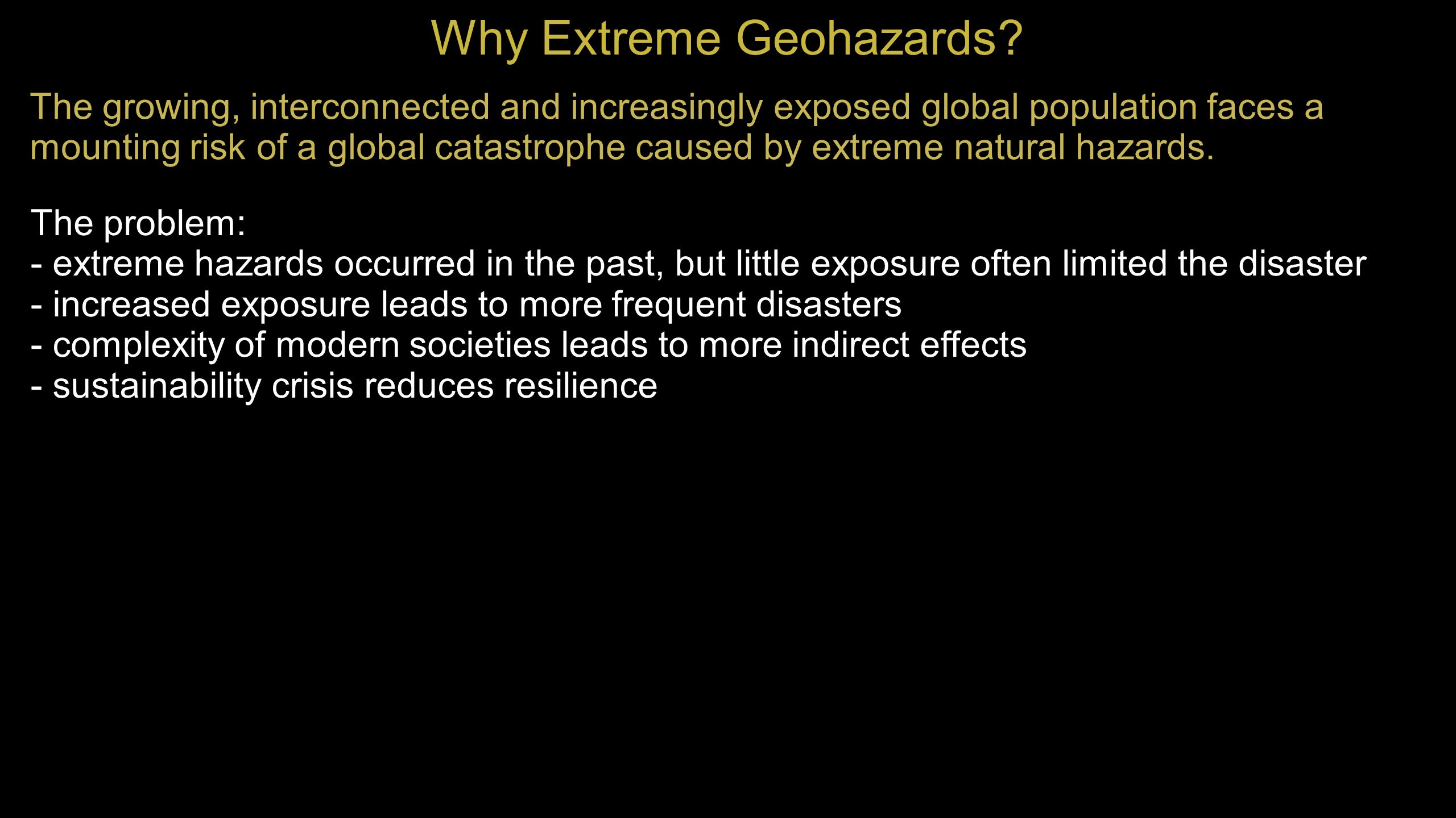 White Paper on Extreme Geohazards: What is the problem.