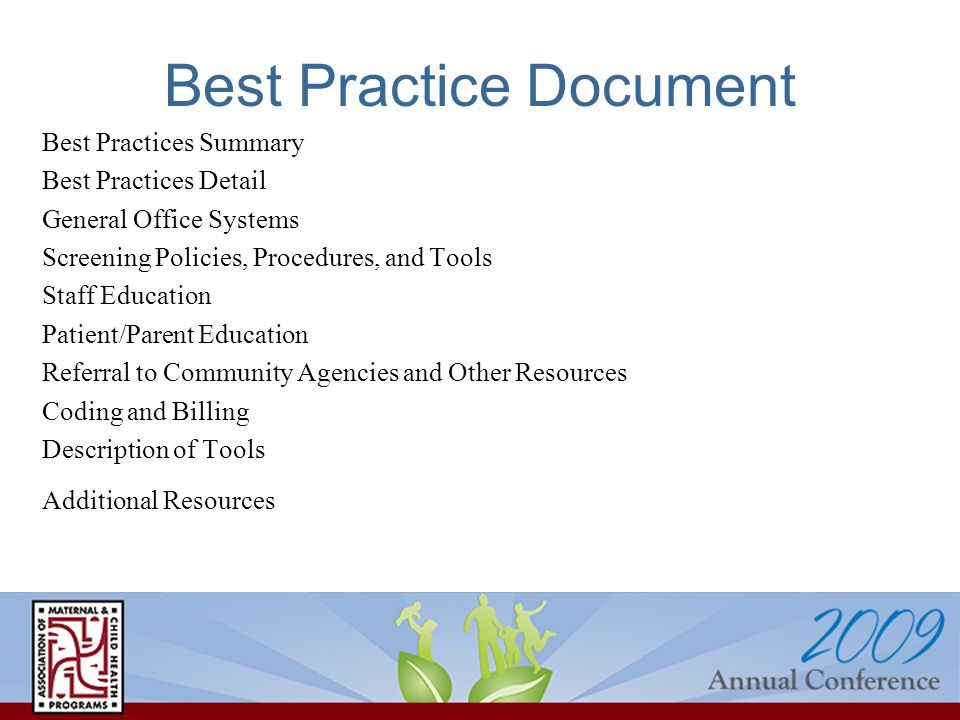 Best Practice Document Best Practices Summary Best Practices Detail General Office Systems Screening Policies, Procedures, and Tools Staff Education P