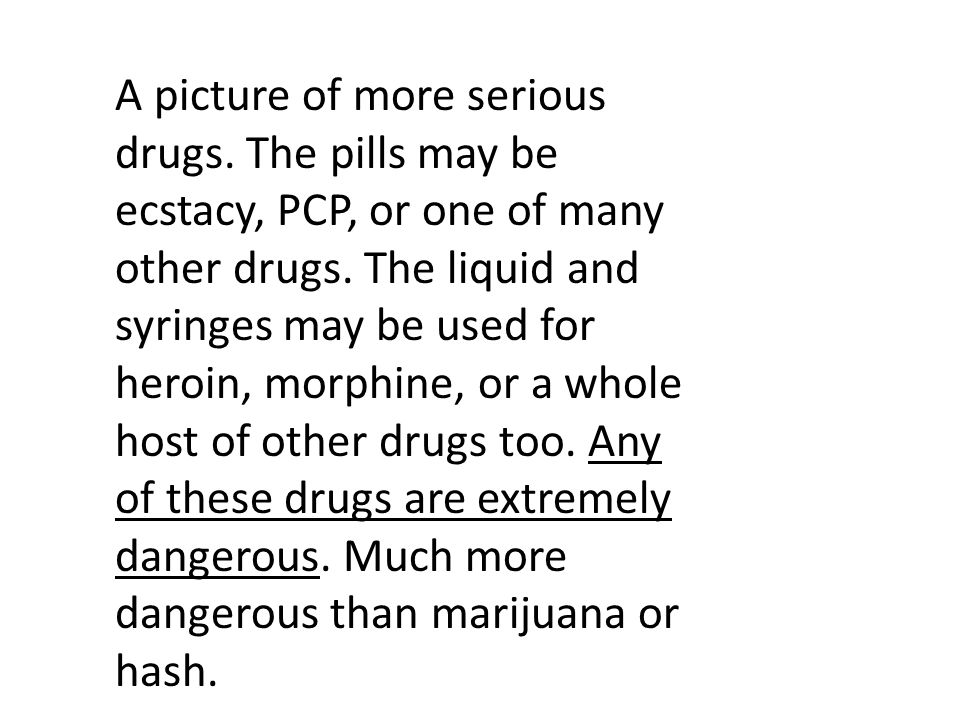 A picture of more serious drugs. The pills may be ecstacy, PCP, or one of many other drugs.