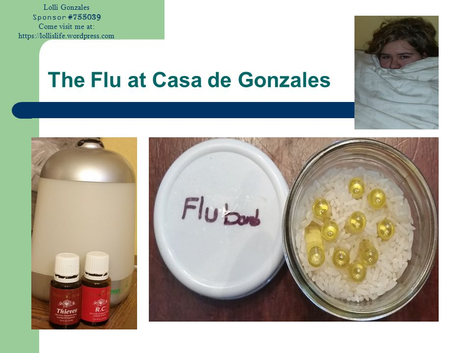 Lolli Gonzales Sponsor #755039 Come visit me at: https://lollislife.wordpress.com The Flu at Casa de Gonzales