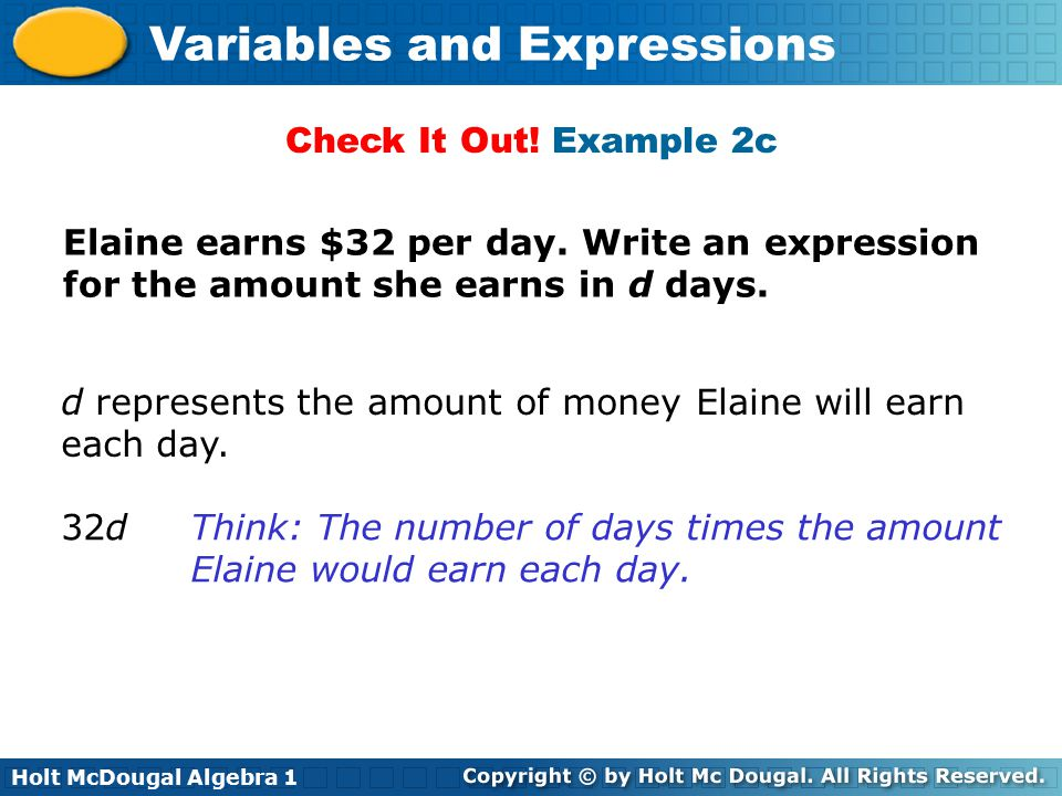 Holt McDougal Algebra 1 Variables and Expressions Check It Out.