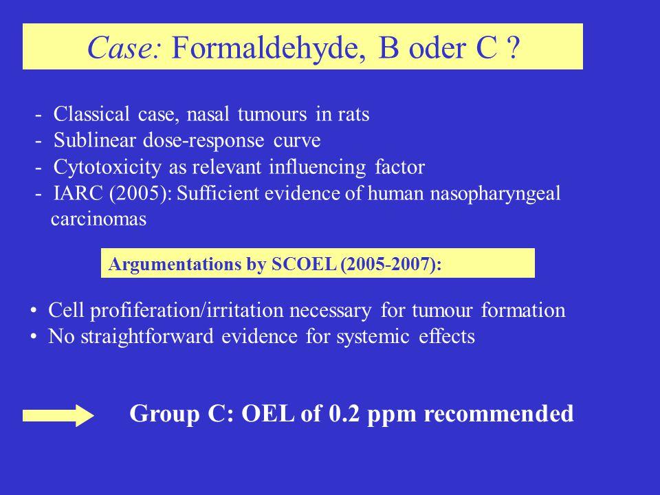 Case: Formaldehyde, B oder C .