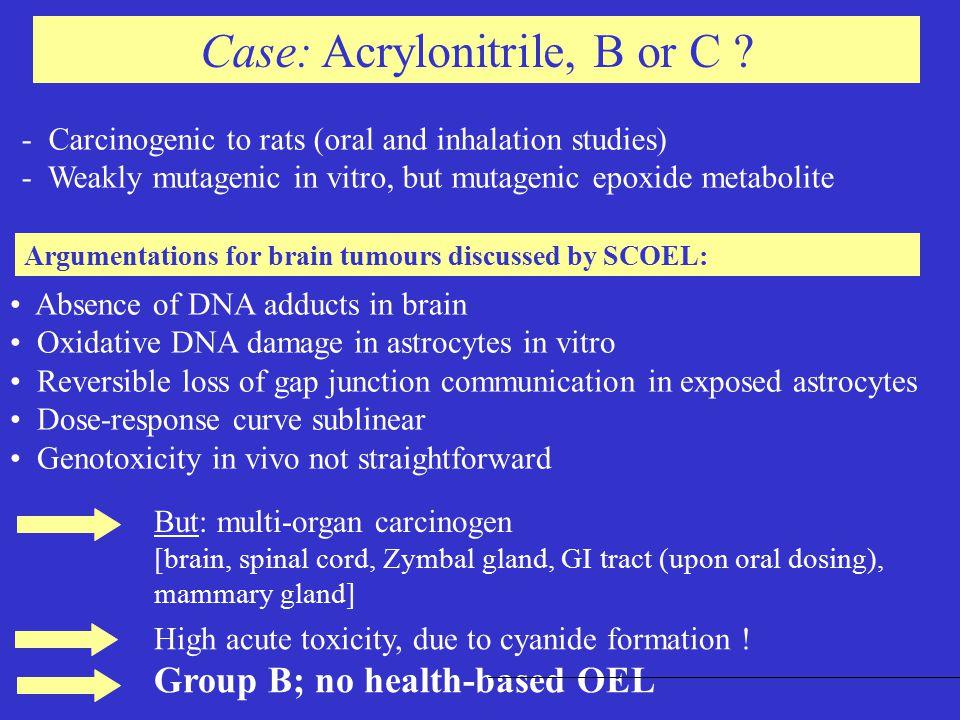 Case: Acrylonitrile, B or C .